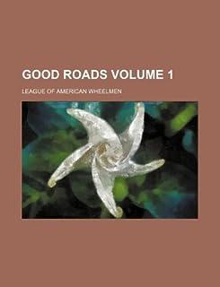 Good Roads Volume 1