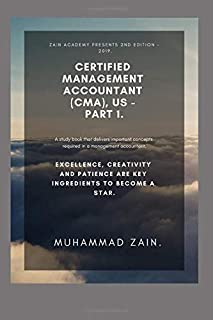 Certified Management Accountant (CMA), US - Part 1: Financial Reporting, Planning, Performance and Control