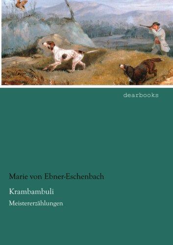 Krambambuli: Meistererzaehlungen: Meistererzählungen