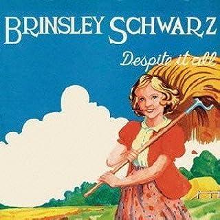 Despite It All by Brinsley Schwarz (2014-01-21)