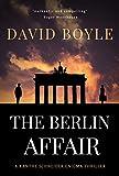 The Berlin Affair (A Xanthe Schneider Enigma thriller Book 1)