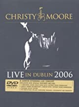 Christy Moore: Live in Dublin 2006