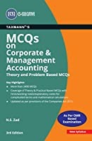 Taxmann's MCQs on Corporate & Management Accounting (Theory and Problem Based MCQs)   CS-Executive - New Syllabus   Updated till 30-11-2020   3rd Edition   January 2021