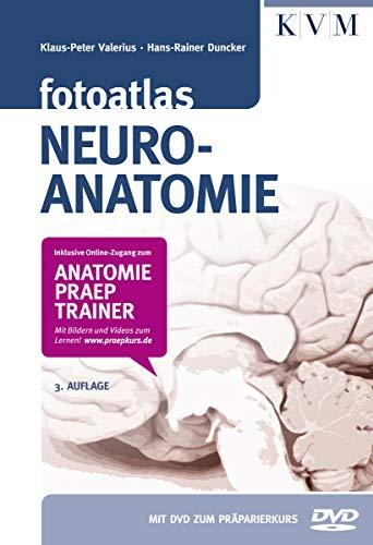 Fotoatlas Neuroanatomie (Inkl. buchgegleitender DVD und Online-Zugang zum Anatomie-Präp-Trainer)