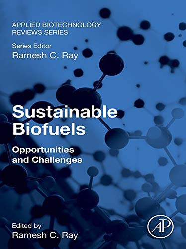 Sustainable Biofuels: Opportunities and Challenges (Applied Biotechnology Reviews Book 2) (English Edition)