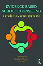 Evidence-Based School Counseling: A Student Success Approach