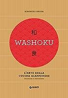 washoku. l'arte della cucina giapponese. tecniche e strumenti