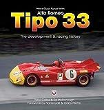 Alfa Romeo Tipo 33: The Development and Racing History (Veloce Classic Reprint) - Ed McDonough