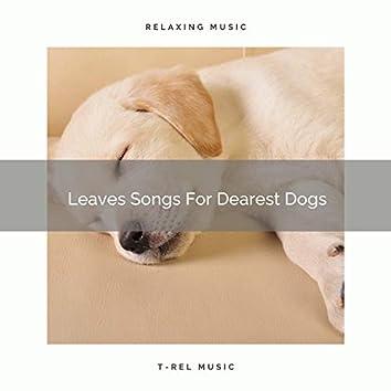 Leaves Songs For Dearest Dogs
