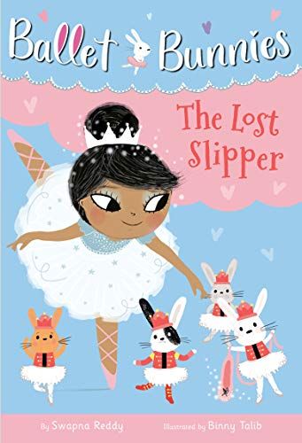 Ballet Bunnies #4: The Lost Slipper (English Edition)