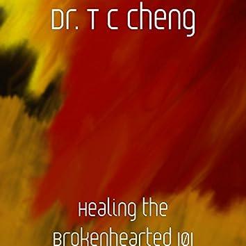 Healing the Brokenhearted 101