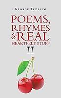 Poems, Rhymes & Real Heartfelt Stuff 2