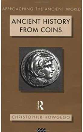 [(Ancient History from Coins)] [Author: Christopher Howgego] published on (December, 1995)