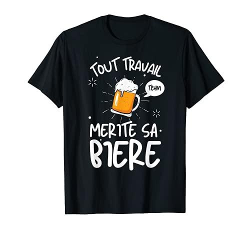 Tout Travail Mérite Sa Bière Apéro Bière Beauf Cadeau...