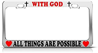 Dwi24isty Metal Auto License Plate Frame Car Tag Holder with God All Things are Possible Christian Chrome Metal License Plate Frame Perfect for Men Women Car Garadge Decor