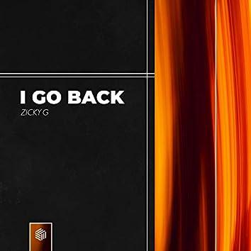 I Go Back