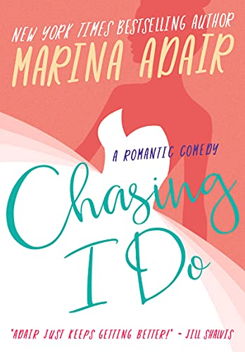 Chasing I Do: Feel Good, Enemies to Lovers Romantic Comedy (The Eastons)