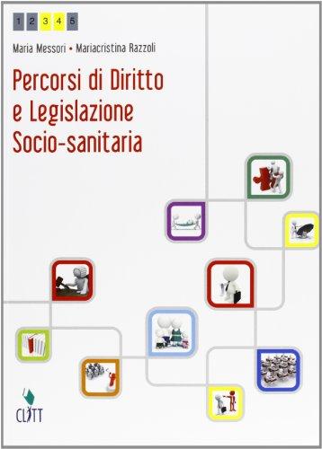 Percorsi di diritto e legislazione socio-sanitaria. Per le Scuole superiori. Con espansione online: 1