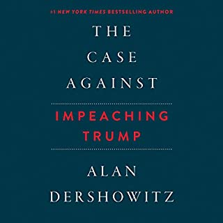 The Case Against Impeaching Trump cover art