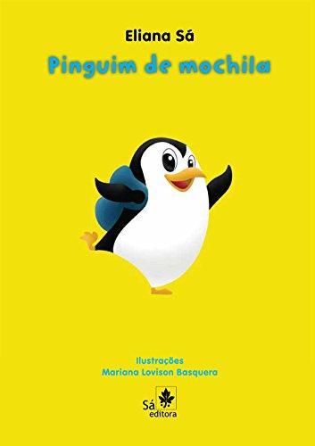 Pinguim de mochila (Babybooks) (Portuguese Edition)