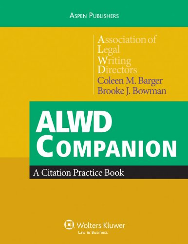 Compare Textbook Prices for ALWD Citation Workbook 1 Edition ISBN 9780735589292 by Coleen M. Barger,Brooke J. Bowman