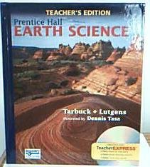 Compare Textbook Prices for Earth Science, Teacher's Edition  ISBN 9780133627602 by Edward J. Tarbuck,Frederick K Lutgens