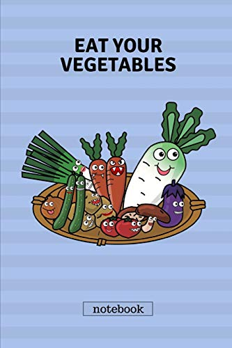 Eat your vegetables notebook: Cute casual writing pad. Blue...