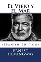 El Viejo y el Mar (Spanish Edition)