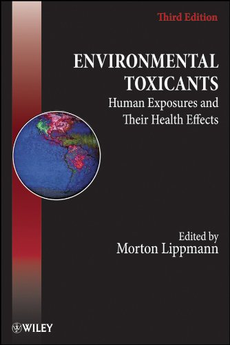 Lippmann, M: Environmental Toxicants: Human Exposures and Their Health Effects