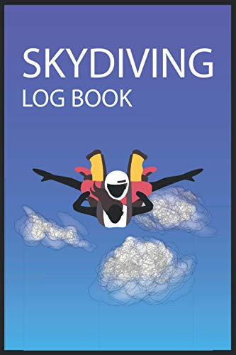 Skydiving Log Book: Enjoy And Record 100 Jumps