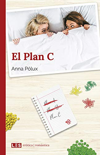 El Plan C (Erótica | Romántica nº 5)
