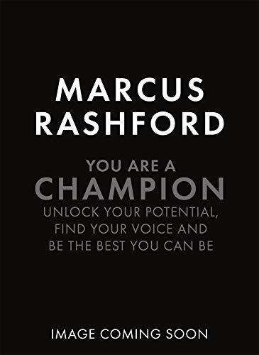 You Are A Champion: Unlock Your Potential, Find Your Voice and Be The BEST You Can Be (English Edition)
