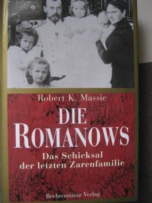Die Romanows Das Schicksal der letzten Zarenfamilie