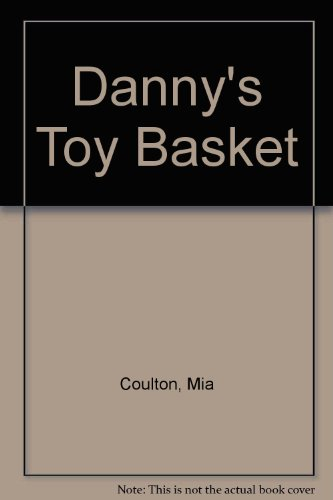 Danny's Toy Basket (Oh Danny Boy)