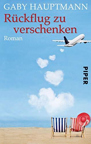 Rückflug zu verschenken: Roman