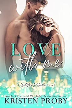 Love With Me (With Me In Seattle - The Crawfords Book 2) by [Kristen Proby]
