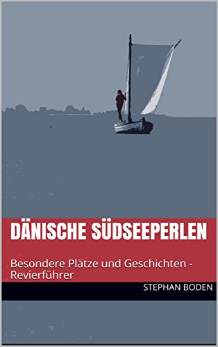 Dänische Südseeperlen: Besondere Plätze und Geschichten