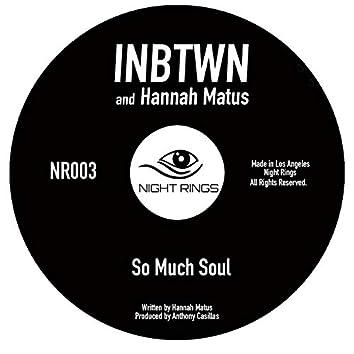 So Much Soul (feat. Hannah Matus)