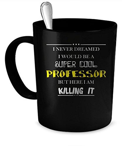 Professor Coffee Mug. Professor gift 11 oz. black