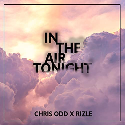 Chris odd & Rizle