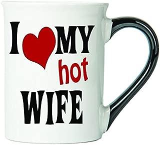 I Love My Hot Wife Coffee Mug, Ceramic Wife Coffee Cup, Wife Gifts By Tumbleweed