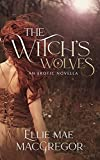 The Witch's Wolves