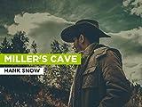 Miller's Cave al estilo de Hank Snow