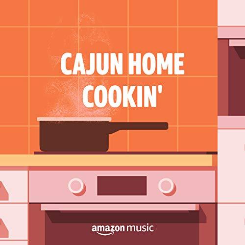 Cajun Home Cookin'