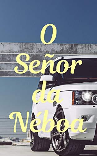 O Señor da Néboa (Galician Edition)