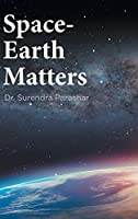 Space-Earth Matters