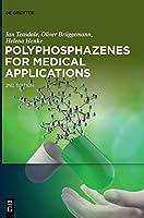 Polyphosphazenes for Medical Applications