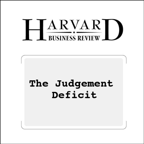 The Judgment Deficit (Harvard Business Review) audiobook cover art