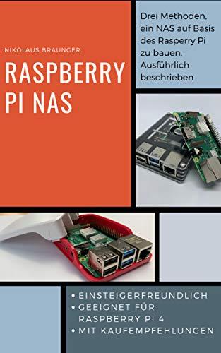 Raspberry Pi NAS: Drei Methoden, ein NAS auf Basis des Raspbery Pi zu bauen. Ausführlich beschrieben.