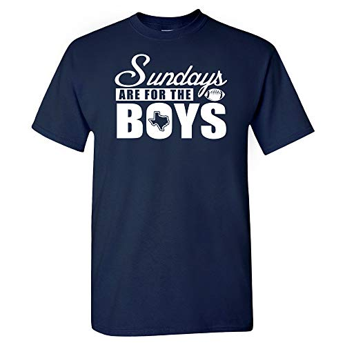 Dallas Football Fans Sundays are for The Boys T-Shirt (2XL) Navy